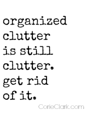 organized-clutter-is-still-clutter